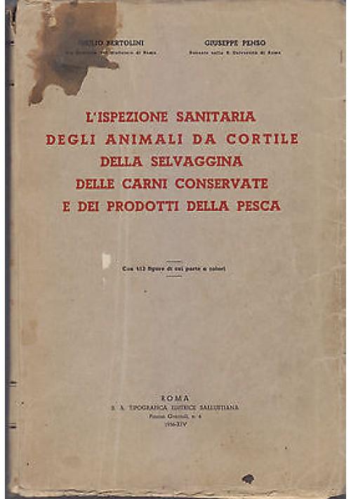 ISPEZIONE SANITARIA ANIMALI DA CORTILE SELVAGGINA CARNI PESCA Bertolini e Penso