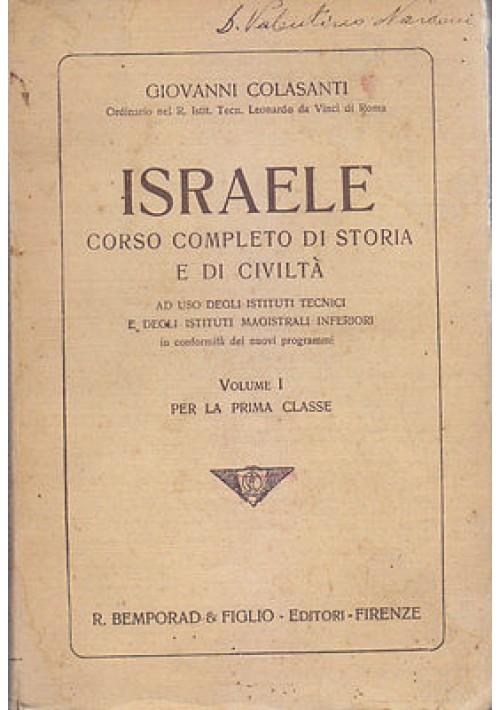 ISRAELE CORSO COMPLETO DI STORIA E DI CIVILTA' Vol I di Giovanni Colasanti 1912