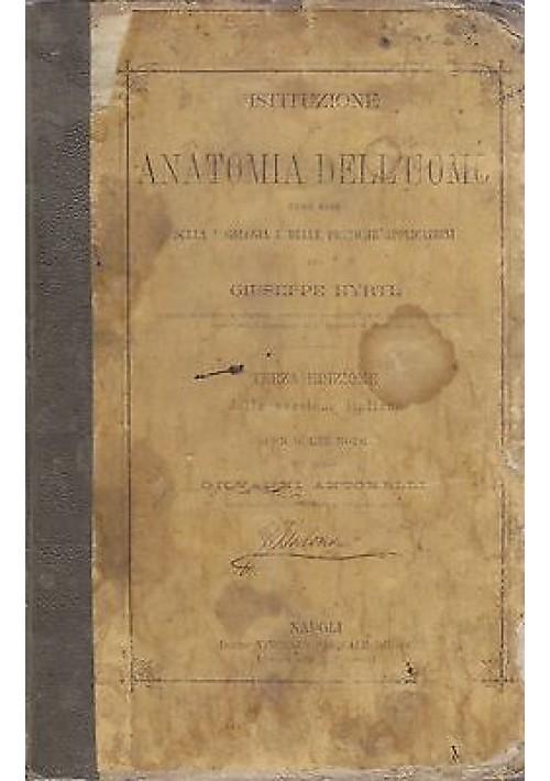 ISTITUZIONE DI ANATOMIA DELL'UOMO di Giuseppe Hyrtl 1877 Vincenzo Pasquale
