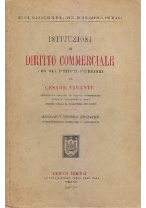 ISTITUZIONI DI DIRITTO COMMERCIALE Cesare Vivante 1937 Ulrico Hoepli Editore
