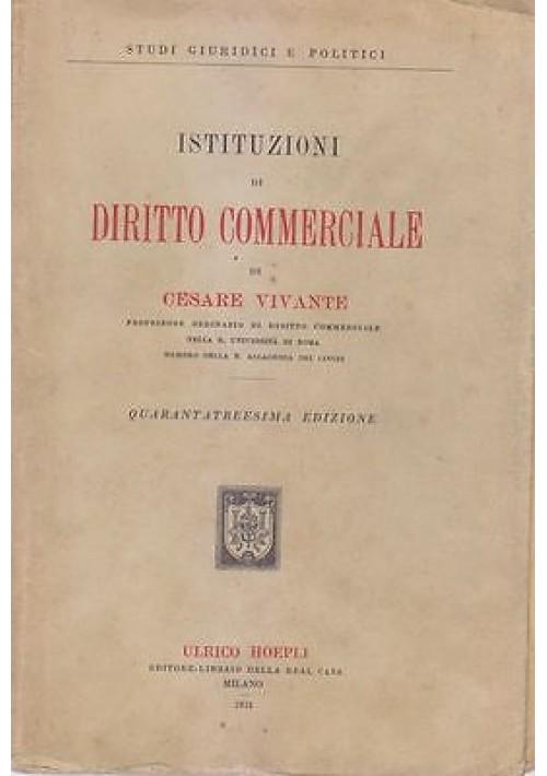 ISTITUZIONI DI DIRITTO COMMERCIALE di Cesare Vivante - Ulrico Hoepli 1931