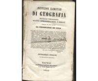 ISTITUZIONI ELEMENTARI DI GEOGRAFIA Ferdinando De Luca - Napoli Fibreno 1853 *