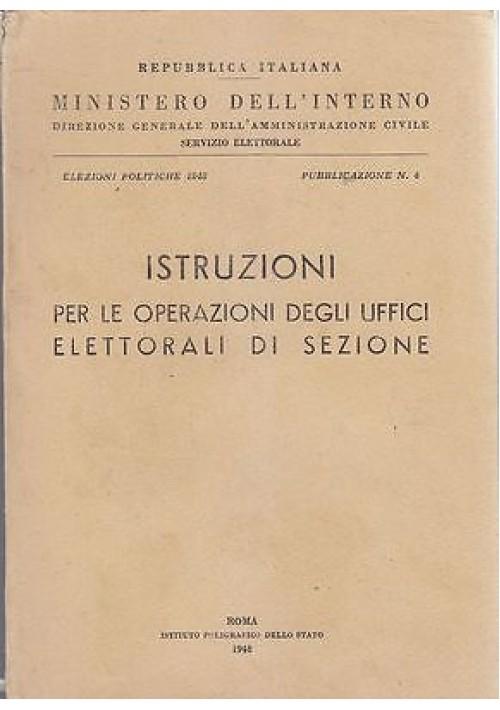 ISTRUZIONI PER LE OPERAZIONI DEGLI UFFICI ELETTORALI DI SEZIONE  1948