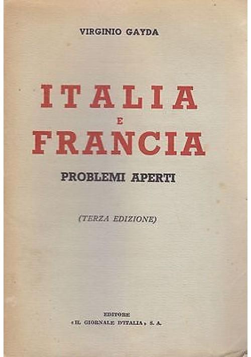 ITALIA E FRANCIA PROBLEMI APERTI di Virginio Gayda 1939 Il Giornale d'Italia