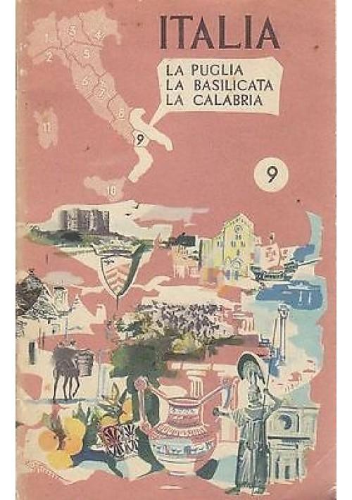 ITALIA - LA PUGLIA LA BASILICATA LA CALABRIA di  Roberto De Gasperis- A.G.A.F
