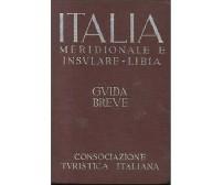 ITALIA MERIDIONALE E INSULARE LIBIA 1940 consociazione turistica italiana TCI