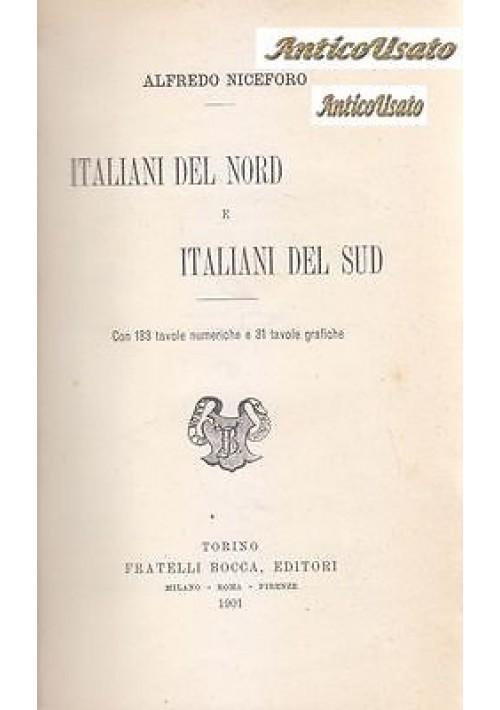 ITALIANI DEL NORD E ITALIANI DEL SUD di Alfredo Niceforo 1901 Bocca I edizione