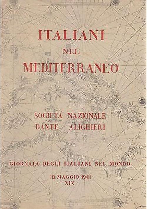 ITALIANI NEL MEDITERRANEO giornata degli italiani nel mondo 18 maggio 1941