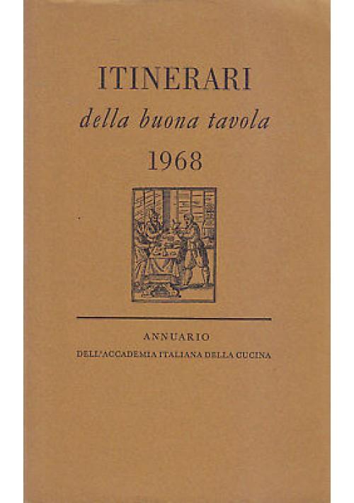 ITINERARI DELLA BUONA TAVOLA 1968 Annuario accademia italiana di cucina