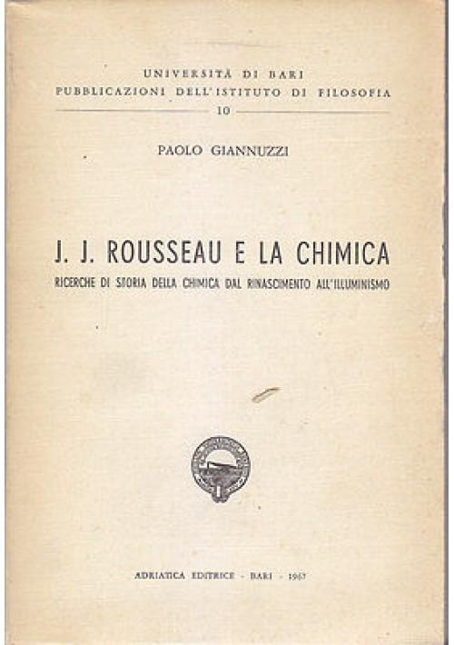 J. J. ROUSSEAU E LA CHIMICA ricerche di storia della chimica di Paolo Giannuzzi