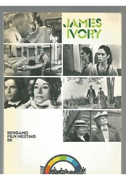 JAMES IVORY Bergamo film meeting 85 a cura di Emanuela Martini *