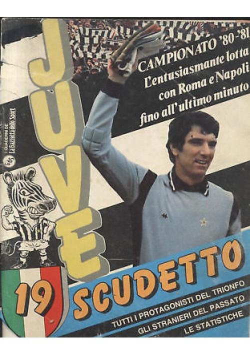 JUVE 19 diciannovesimo scudetto campionato 80 81 juventus calcio rivista colori