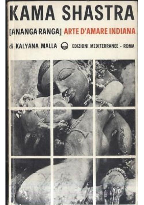 KAMA SHASTRA arte d'amare indiana Kalyana Malla - edizioni mediterranee