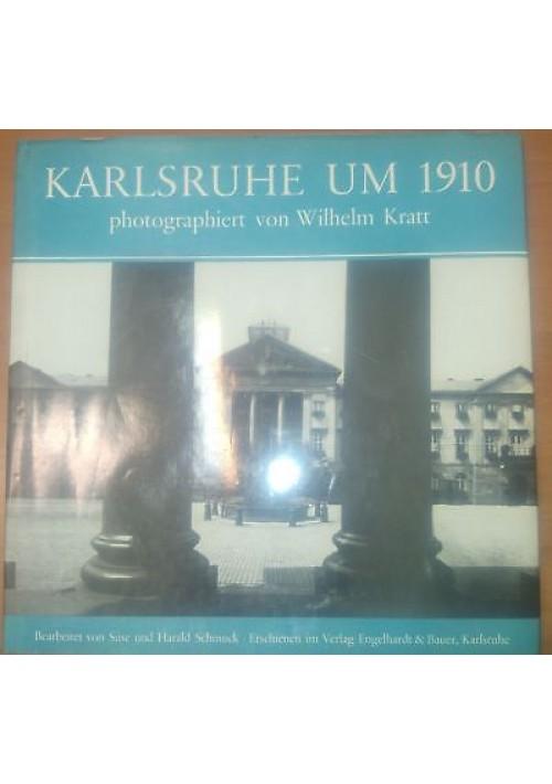 KARLSRUHE UM 1910 photographiert von Wilhelm Kratt 1979 ENGELHARDT & BAUER
