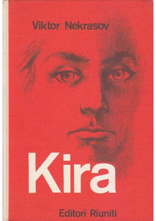 KIRA Viktor Nekrasov 1961 Editori Riuniti I edizione prima *