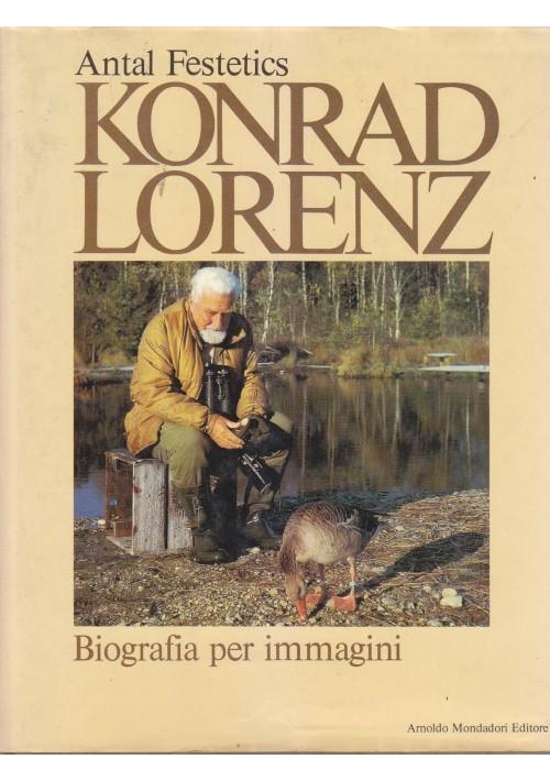 KONRAD LORENZ biografia per immagini - Antal Festetics 1985 Arnoldo Mondadori *
