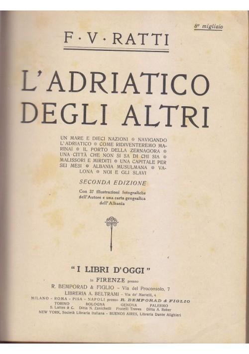 L ADRIATICO DEGLI ALTRI - CHE COS E' L' ISLAM  Ratti -  Montet 2 libri insieme