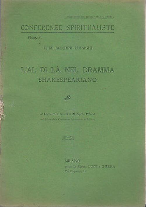 L ALDILÀ NEL DRAMMA SHAKESPEARIANO DI Jacchini Luraghi 1906 Milano Luce e Ombra