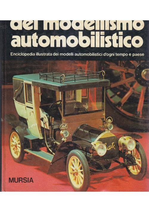 L ARTE DEL MODELLISMO AUTOMOBILISTICO di Guy R. Williams 1977 Mursia Editore