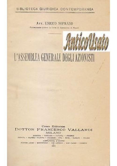 L ASSEMBLEA GENERALE DEGLI AZIONISTI di Enrico Soprano 1914 Francesco Vallardi