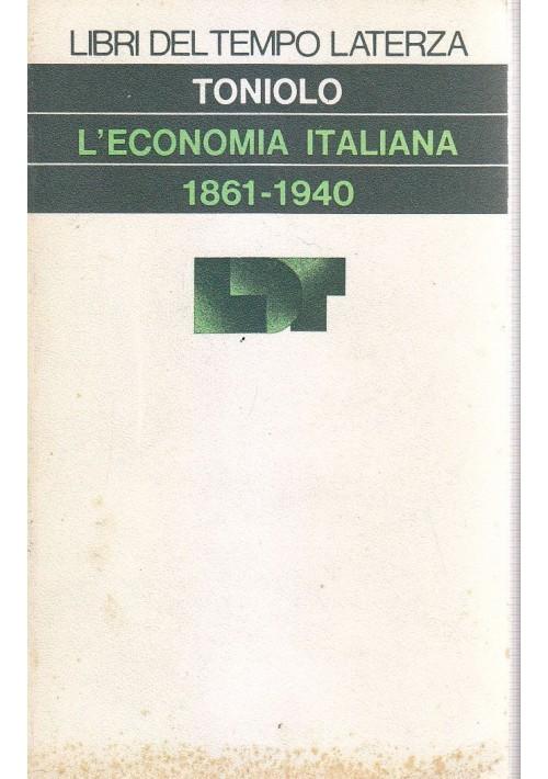 L ECONOMIA ITALIANA 1861 1940 a cura di Gianni Toniolo 1978 Editori Laterza