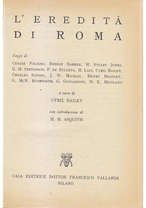 L EREDITà DI ROMA a cura di Cyril Bailey 1953 Edizione Vallardi Milano