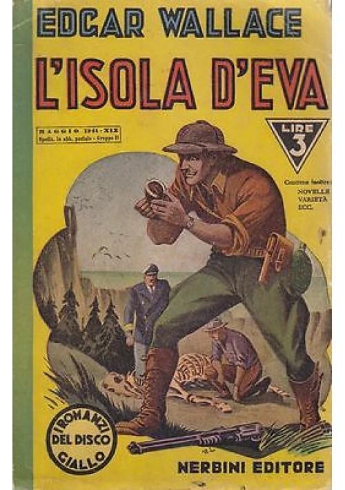 L ISOLA D EVA di Edgar Wallace 1941 Nerbini editore i romanzi del disco giallo