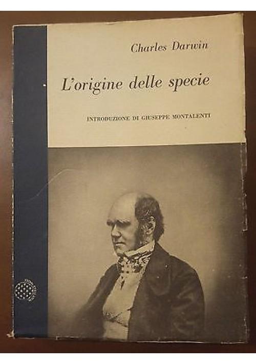 L ORIGINE DELLA SPECIE Charles Darwin  introduzione Montalenti 1959 Boringhieri