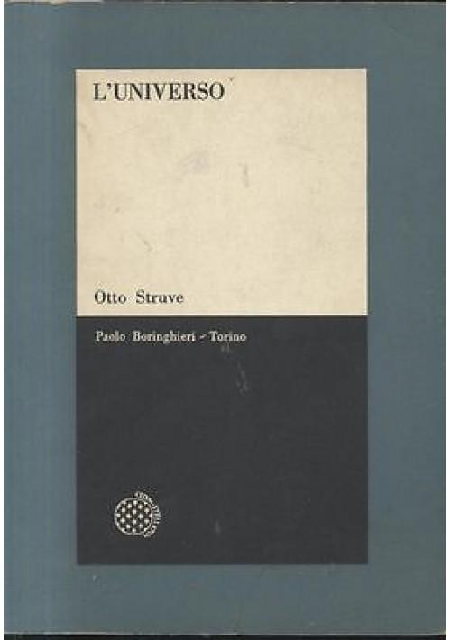 L UNIVERSO pianeti di Otto Struve - Boringhieri editore 1966 libro astronomia