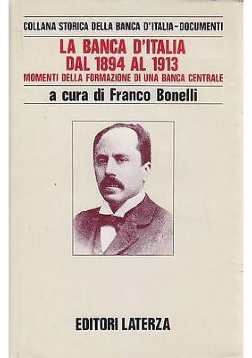 LA BANCA D'ITALIA DAL 1894 AL 1913 MOMENTI DELLA FORMAZIONE DI UNA BANCA