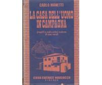 LA CASA DELL'UOMO IN CAMPAGNA Carlo Manetti 1940 Casa Editrice Marzocco *