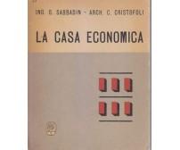 LA CASA ECONOMICA  G. Sabbadin e C. Cristofoli 1945 Edizioni Serenissima