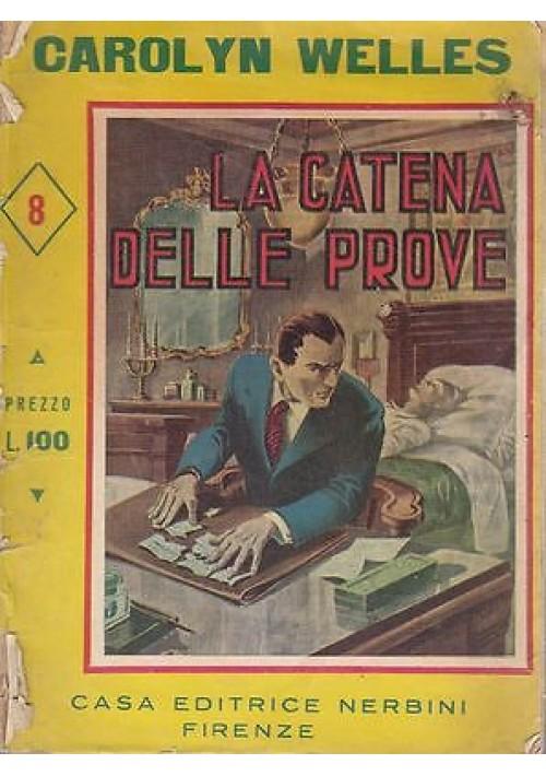 LA CATENA DELLE PROVE di Carolyn Welles 1948 Nerbini
