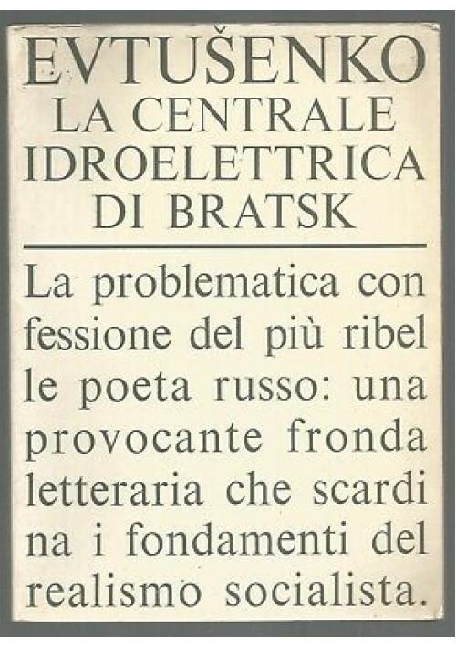 LA CENTRALE IDROELETTRICA DI BRATSK di Eugenii Evtusenko 1965 Rizzoli editore