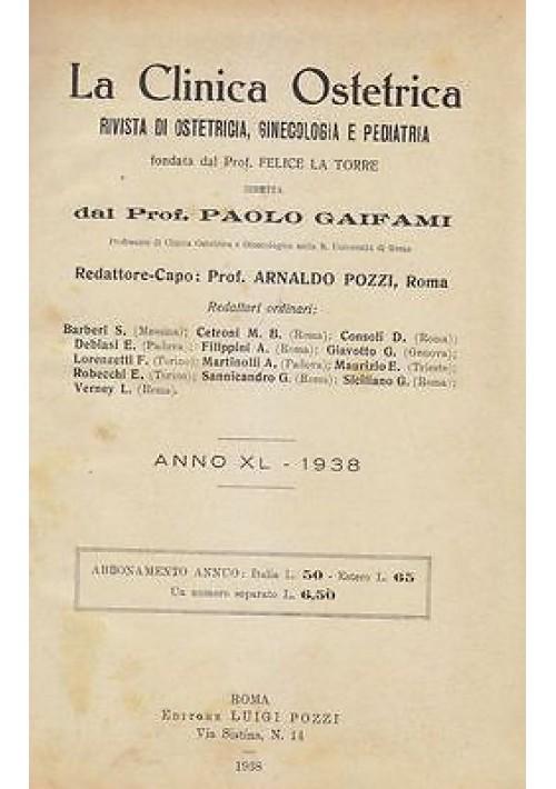 LA CLINICA OSTETRICA Anno XL 1938 annata completa OSTETRICIA GINECOLOGIA rivista