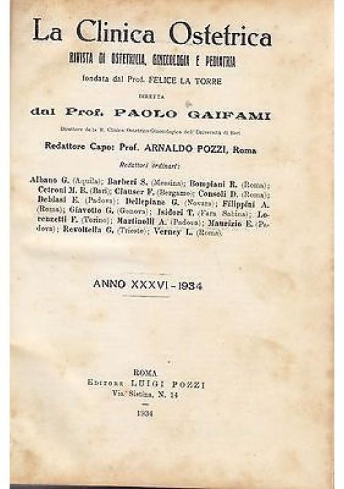 LA CLINICA OSTETRICA Anno XXXVI  1934 annata completa  OSTETRICIA GINECOLOGIA