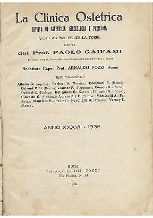 LA CLINICA OSTETRICA rivista di ostetricia, ginecologia e pediatria ANNATA 1935