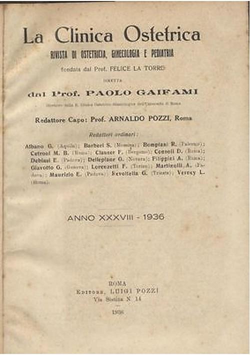 LA CLINICA OSTETRICA rivista di ostetricia, ginecologia e pediatria ANNATA 1936