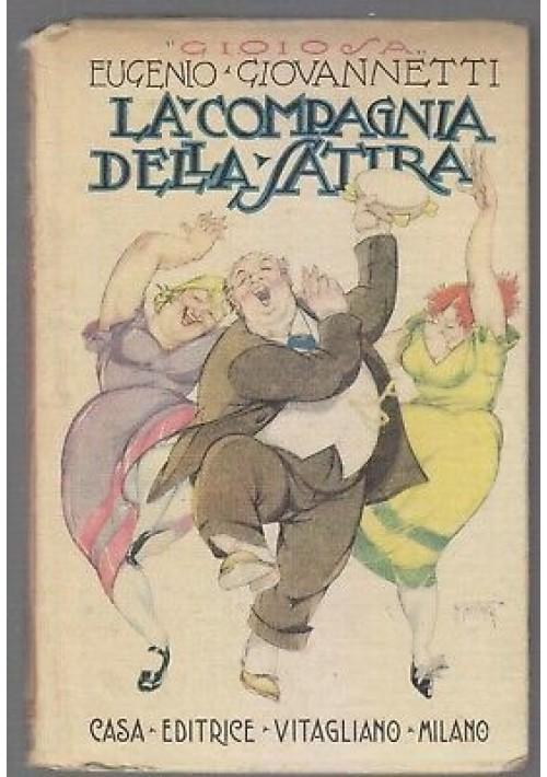 LA COMPAGNIA DELLA SATIRA di Eugenio Giovannetti 1920 casa editrice Vitagliano