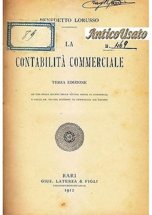 LA CONTABILITÀ COMMERCIALE di Benedetto Lorusso 1912 Laterza  Editori