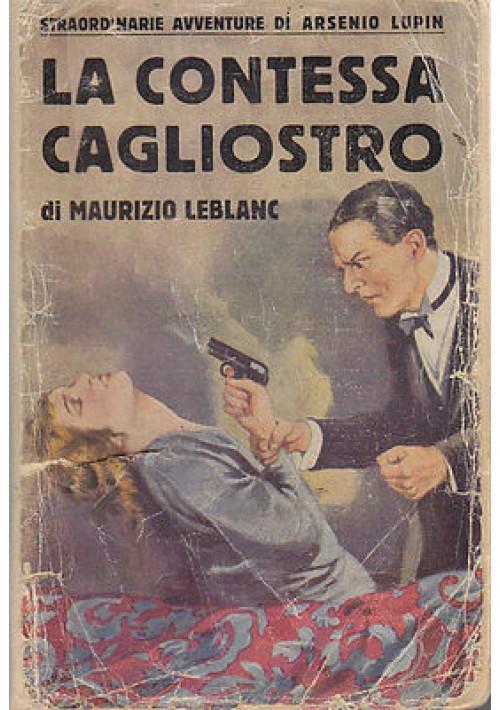 LA CONTESSA CAGLIOSTRO  di Maurizio Le Blanc 1932 Casa editrice Sonzogno