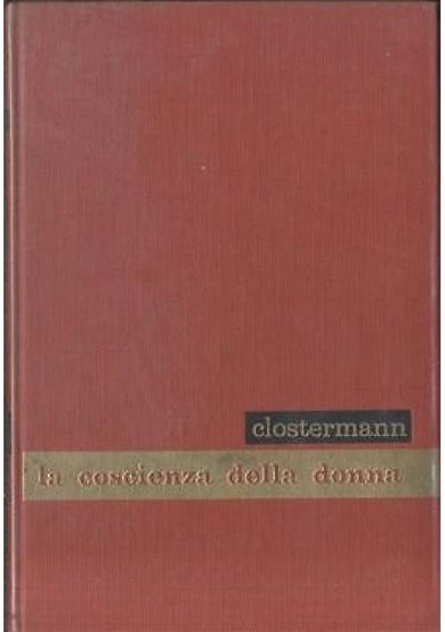LA COSCIENZA DELLA DONNA di Gerhard Clostermann - edizioni paoline 1960