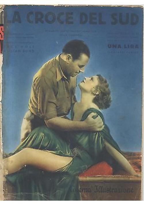 LA CROCE DEL SUD  SUPPLEMENTO MENSILE CINEMA ILLUSTRAZIONE n.11 novembre 1933