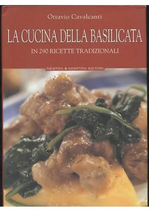 LA CUCINA DELLA BASILICATA 290 ricette tradizionali di Ottavio Cavalcanti 2003