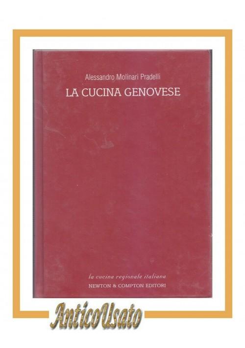 LA CUCINA GENOVESE di Alessandro Molinari Pradelli 2003 Newton ricette libro