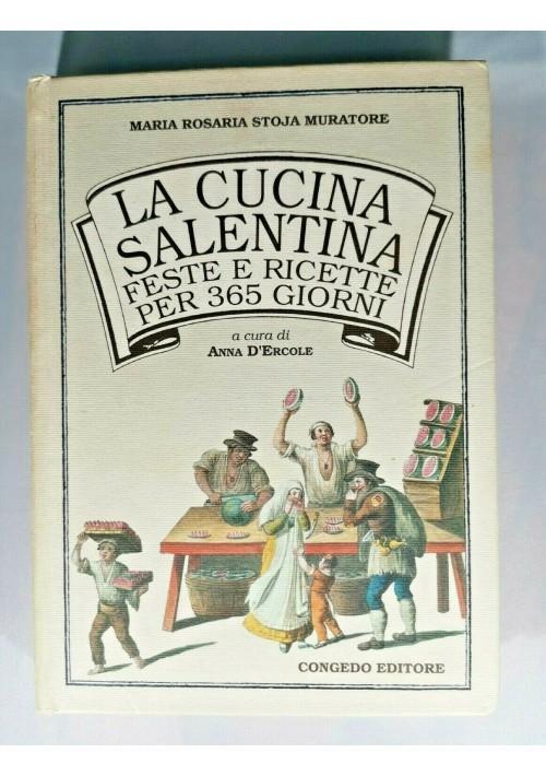 LA CUCINA SALENTINA FESTE E RICETTE PER 365 GIORNI libro ricettario Salento 1993