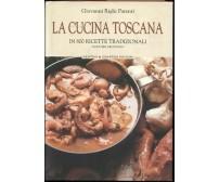 LA CUCINA TOSCANA in 800 ricette tradizionali vol II Giovanni Righi Parenti 2003