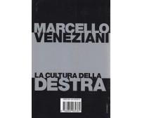 LA CULTURA DELLA DESTRA di Marcello Veneziani - Editori Laterza 2002