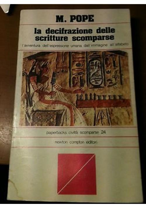 LA DECIFRAZIONE DELLE SCRITTURE SCOMPARSE di M. Pope Newton Compton 1978