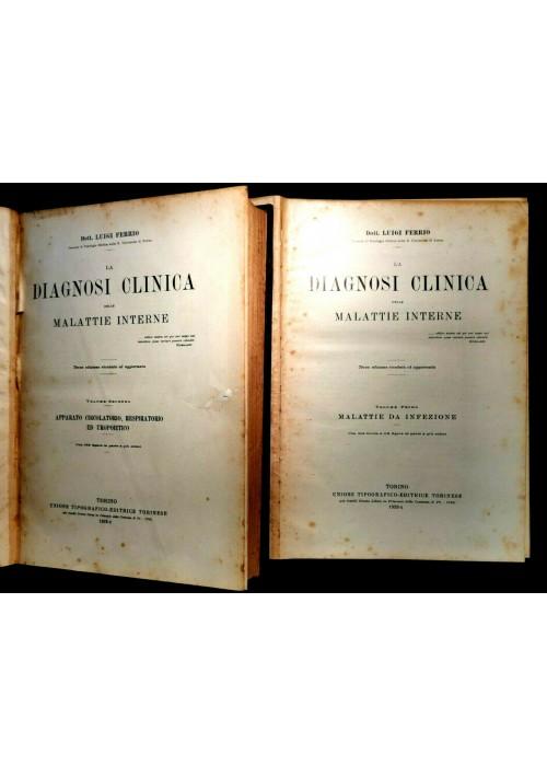 LA DIAGNOSI CLINICA DELLE MALATTIE INTERNE di Luigi Ferrio 4 Volumi 1932 libri
